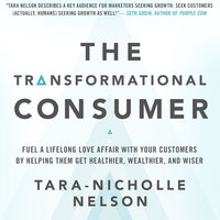 The Transformational Consumer - Tara-Nicholle Nelson
