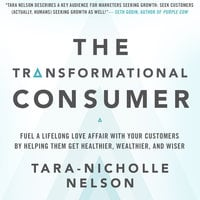 The Transformational Consumer - Tara-Nicholle Nelson