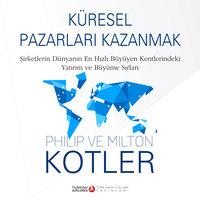 Küresel Pazarları Kazanmak - Philip Kotler, Milton Kotler