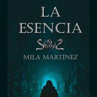 La Esencia - Mila Martínez