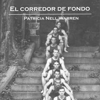 El corredor de fondo - Patricia Nell Warren