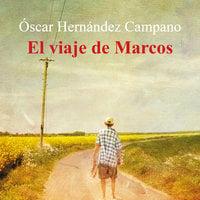 El viaje de Marcos - Óscar Hernández Campano