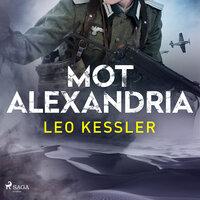 Mot Alexandria - Leo Kessler