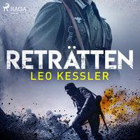 Reträtten - Leo Kessler