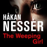 The Weeping Girl - Håkan Nesser
