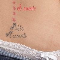 El amor - Pablo Marchetti