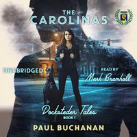 Docksteder Tales Book 1: The Carolinas - Paul Buchanan