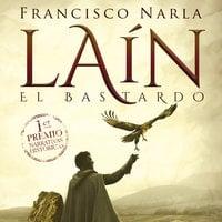 Laín el bastardo - Francisco Narla