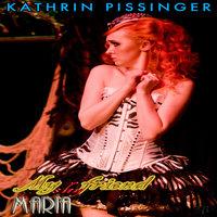My Shy Friend Maria - Kathrin Pissinger