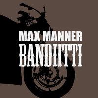 Bandiitti - Max Manner