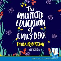 The Unexpected Education of Emily Dean - Mira Robertson