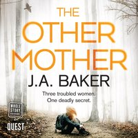 The Other Mother - J.A. Baker