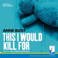 This I Would Kill For - Anne Buist