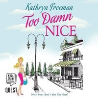 Too Damn Nice - Kathryn Freeman