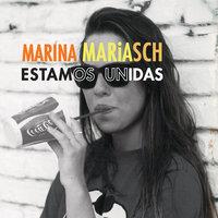 Estamos unidas - Mariana Mariasch