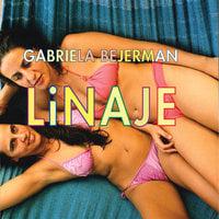 Linaje - Gabriela Bejerman