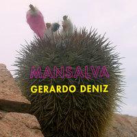 Mansalva - Gerardo Deniz