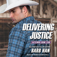 Delivering Justice - Barb Han