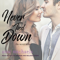 Never Tied Down - Anie Michaels