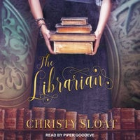 The Librarian - Christy Sloat