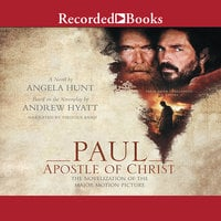 Paul, Apostle of Christ - Angela Hunt