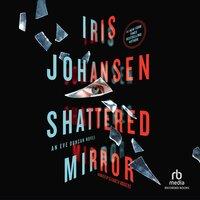 Shattered Mirror - Iris Johansen