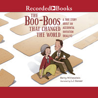 The Boo-Boos That Changed the World - Barry Wittenstein