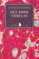 Det røde værelse - August Strindberg
