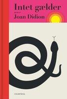 Intet gælder - Joan Didion