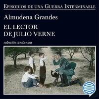 El lector de Julio Verne: La guerrilla del Cencerro y el Trienio del Terror. Jaén, Sierra Sur, 1947-1949
