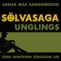 Sölvasaga unglings - Arnar Már Arngrímsson