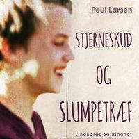 Stjerneskud og slumpetræf - Poul Larsen