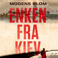 Enken fra Kiev - Mogens Blom