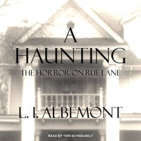 A Haunting: The Horror on Rue Lane - L.I. Albemont