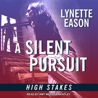 A Silent Pursuit - Lynette Eason