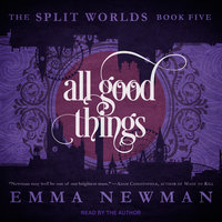 All Good Things - Emma Newman