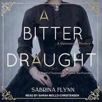 A Bitter Draught - Sabrina Flynn