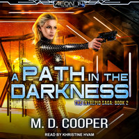 A Path in the Darkness - M.D. Cooper