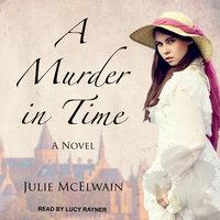 A Murder in Time - Julie McElwain