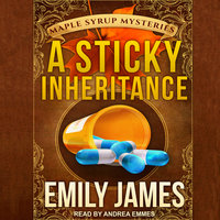 A Sticky Inheritance - Emily James