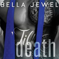 'Til Death (Part 2) - Bella Jewel