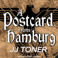A Postcard from Hamburg - JJ Toner