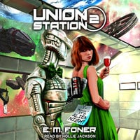 Alien Night on Union Station - E.M. Foner