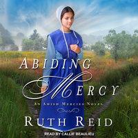 Abiding Mercy - Ruth Reid