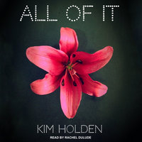 All of It - Kim Holden