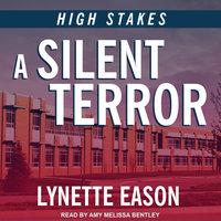 A Silent Terror - Lynette Eason