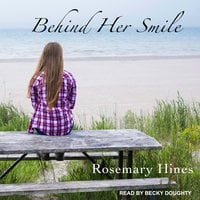 Behind Her Smile - Rosemary Hines