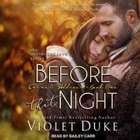 Before That Night - Violet Duke