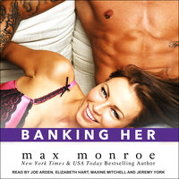 Banking Her - Max Monroe
