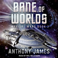 Bane of Worlds - Anthony James